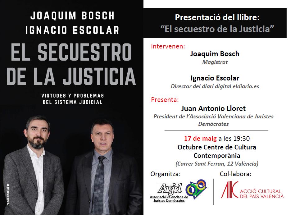 Presentación del libro – El secuestro de la Justicia