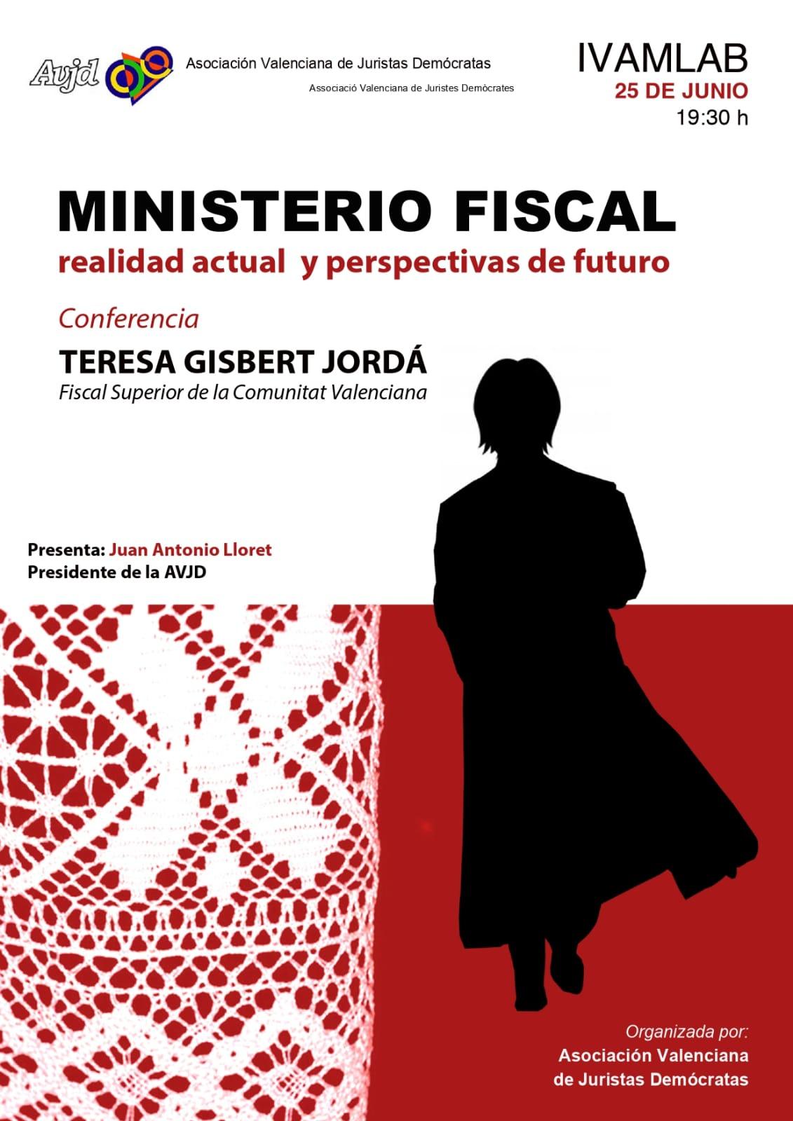 El Ministerio Fiscal. Realidad actual y perspectivas de futuro